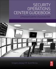 Cover image for Security Operations Center Guidebook