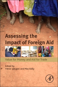 Assessing the Impact of Foreign Aid - 1st Edition - ISBN: 9780128036600, 9780128036716