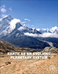 Earth as an Evolving Planetary System, 3rd Edition,Kent C. Condie,ISBN9780128036891