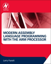 Cover image for Modern Assembly Language Programming with the ARM Processor