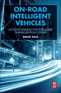 On-Road Intelligent Vehicles - 1st Edition - ISBN: 9780128037294, 9780128037560
