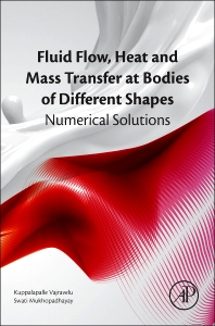 Fluid Flow, Heat and Mass Transfer at Bodies of Different Shapes - 1st Edition - ISBN: 9780128037331, 9780128037850