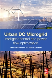 Urban DC Microgrid - 1st Edition - ISBN: 9780128037362, 9780128037874