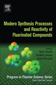 Cover image for Modern Synthesis Processes and Reactivity of Fluorinated Compounds