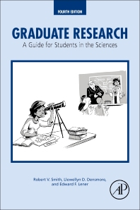 Graduate Research - 4th Edition - ISBN: 9780128037492, 9780128037911