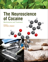 The Neuroscience of Cocaine - 1st Edition - ISBN: 9780128037508, 9780128037928