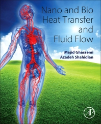 Cover image for Nano and Bio Heat Transfer and Fluid Flow