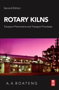 Rotary Kilns - 2nd Edition - ISBN: 9780128037805, 9780128038536