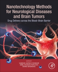 Book cover image for Nanotechnology Methods for Neurological Diseases and Brain Tumors