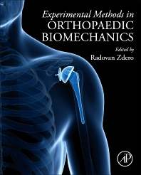 Experimental Methods in Orthopaedic Biomechanics - 1st Edition - ISBN: 9780128038024, 9780128038550