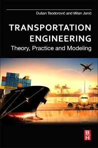 Transportation Engineering - 1st Edition - ISBN: 9780128038185, 9780128038895