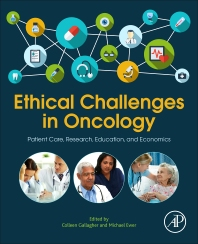Ethical Challenges in Oncology - 1st Edition - ISBN: 9780128038314, 9780128039014