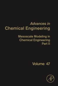 Mesoscale Modeling in Chemical Engineering Part II - 1st Edition - ISBN: 9780128038451, 9780128039311