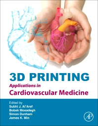 Cover image for 3D Printing Applications in Cardiovascular Medicine