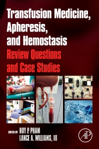 Cover image for Transfusion Medicine, Apheresis, and Hemostasis