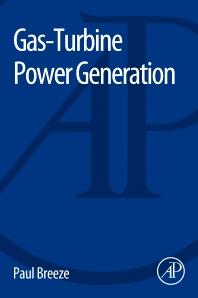 Gas-Turbine Power Generation - 1st Edition - ISBN: 9780128040058, 9780128040553