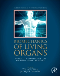 Cover image for Biomechanics of Living Organs