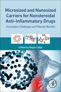 Microsized and Nanosized Carriers for Nonsteroidal Anti-Inflammatory Drugs - 1st Edition - ISBN: 9780128040171, 9780128040805