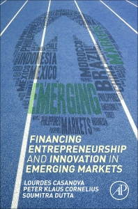 Cover image for Financing Entrepreneurship and Innovation in Emerging Markets