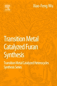 Cover image for Transition Metal Catalyzed Furans Synthesis