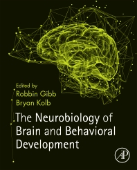Cover image for The Neurobiology of Brain and Behavioral Development