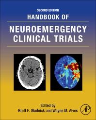 Handbook of Neuroemergency Clinical Trials - 2nd Edition - ISBN: 9780128040645, 9780128041017