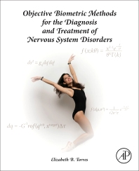 Cover image for Objective Biometric Methods for the Diagnosis and Treatment of Nervous System Disorders