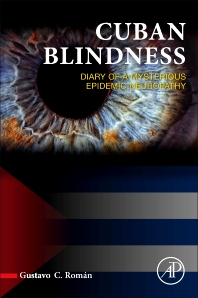 Cuban Blindness - 1st Edition - ISBN: 9780128040836, 9780128041192