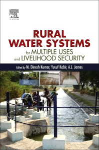 Rural Water Systems for Multiple Uses and Livelihood Security - 1st Edition - ISBN: 9780128041321, 9780128041383
