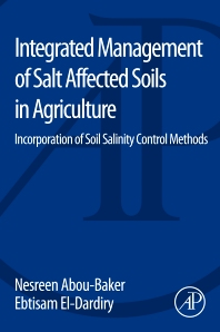 Integrated Management of Salt Affected Soils in Agriculture - 1st Edition - ISBN: 9780128041659, 9780128041680