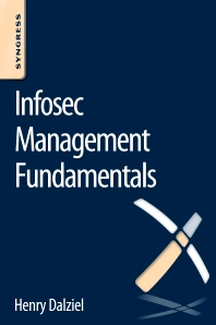 Infosec Management Fundamentals - 1st Edition - ISBN: 9780128041727, 9780128041871