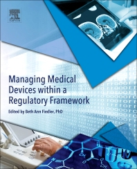 Cover image for Managing Medical Devices within a Regulatory Framework