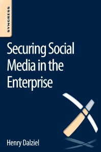 Cover image for Securing Social Media in the Enterprise