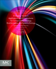 Cover image for Emerging Trends in Applications and Infrastructures for Computational Biology, Bioinformatics, and Systems Biology