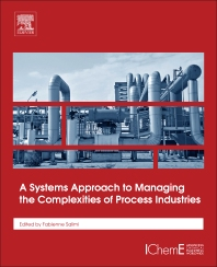 Cover image for A Systems Approach to Managing the Complexities of Process Industries