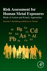 Risk Assessment for Human Metal Exposures - 1st Edition - ISBN: 9780128042274