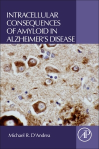 Cover image for Intracellular Consequences of Amyloid in Alzheimer's Disease