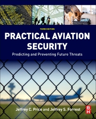 Practical Aviation Security - 3rd Edition - ISBN: 9780128042939, 9780128043592