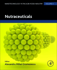 Nutraceuticals - 1st Edition - ISBN: 9780128043059, 9780128043769
