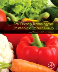 Cover image for Eco-Friendly Technology for Postharvest Produce Quality