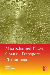 Cover image for Microchannel Phase Change Transport Phenomena