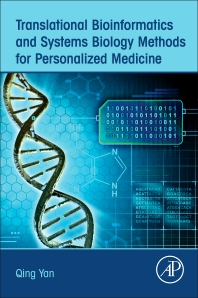 Translational Bioinformatics and Systems Biology Methods for Personalized Medicine - 1st Edition - ISBN: 9780128043288, 9780128043882