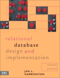 Relational Database Design and Implementation - 4th Edition - ISBN: 9780128043998, 9780128499023