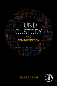 Cover image for Fund Custody and Administration