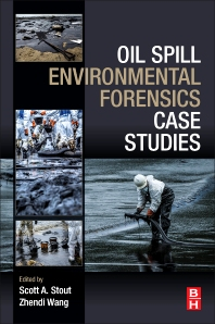 Oil Spill Environmental Forensics Case Studies - 1st Edition - ISBN: 9780128044346, 9780128044353