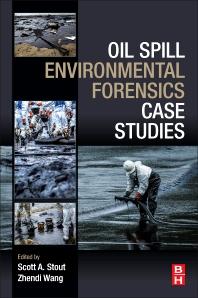 Cover image for Oil Spill Environmental Forensics Case Studies