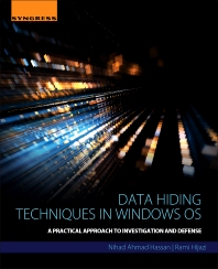 Data Hiding Techniques in Windows OS - 1st Edition - ISBN: 9780128044490, 9780128044964