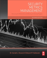 Security Metrics Management - 2nd Edition - ISBN: 9780128044537, 9780128045008