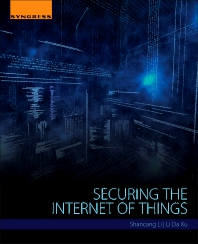 Securing the Internet of Things - 1st Edition - ISBN: 9780128044582, 9780128045053