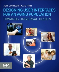 Cover image for Designing User Interfaces for an Aging Population